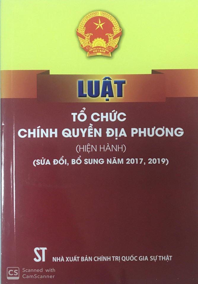 Luật Tổ chức chính quyền địa phương (hiện hành) (sửa đổi, bổ sung năm 2017, 2019)