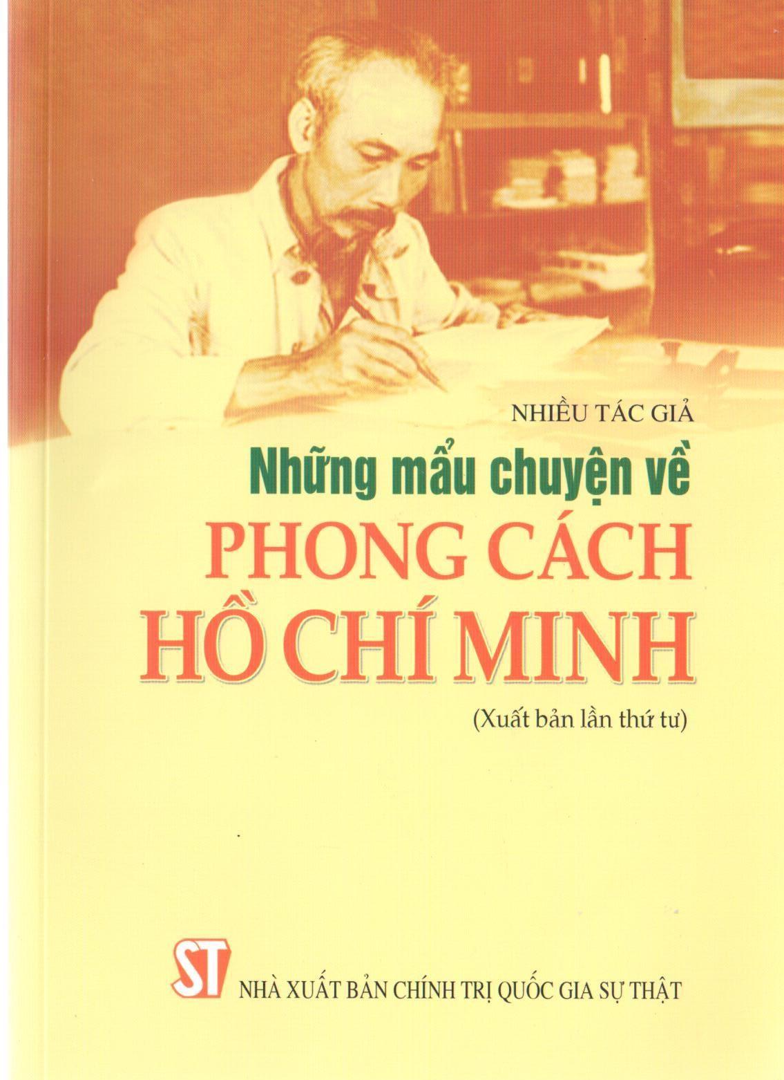 Những mẩu chuyện về phong cách Hồ Chí Minh (Xuất bản lần thứ tư)