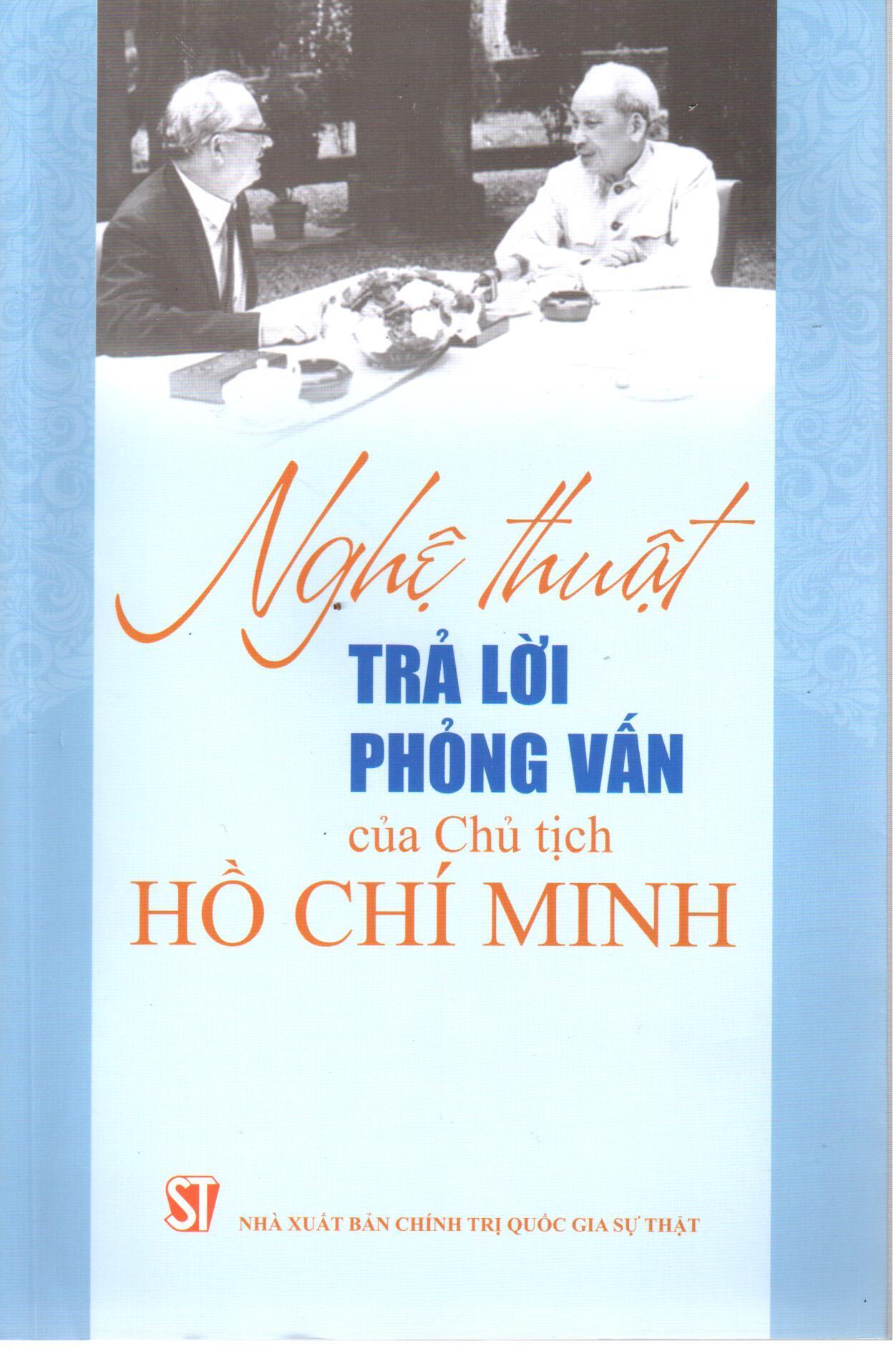 Nghệ thuật trả lời phỏng vấn của Chủ tịch Hồ Chí Minh