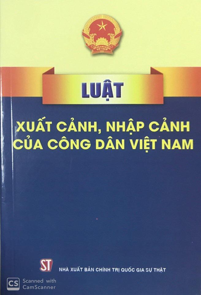 Luật Xuất cảnh, nhập cảnh của công dân Việt Nam