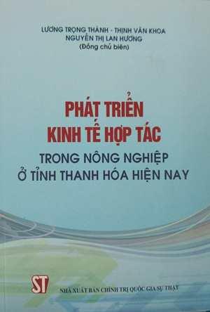 Phát triển kinh tế hợp tác trong nông nghiệp ở tỉnh Thanh Hóa hiện nay