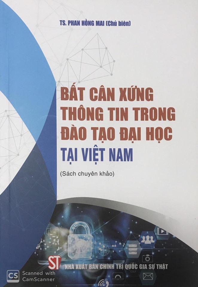 Bất cân xứng thông tin trong đào tạo đại học tại Việt Nam (Sách chuyên khảo)