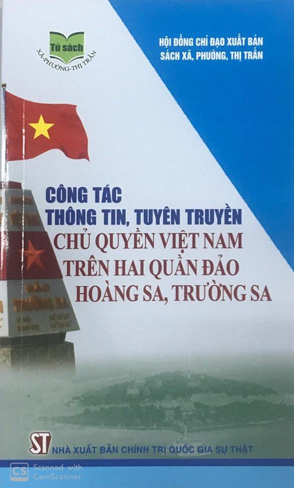 Công tác thông tin, tuyên truyền chủ quyền Việt Nam trên hai quần đảo Hoàng Sa, Trường Sa