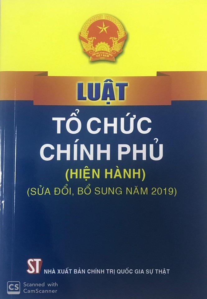 Luật Tổ chức Chính phủ (hiện hành) (sửa đổi, bổ sung năm 2019)