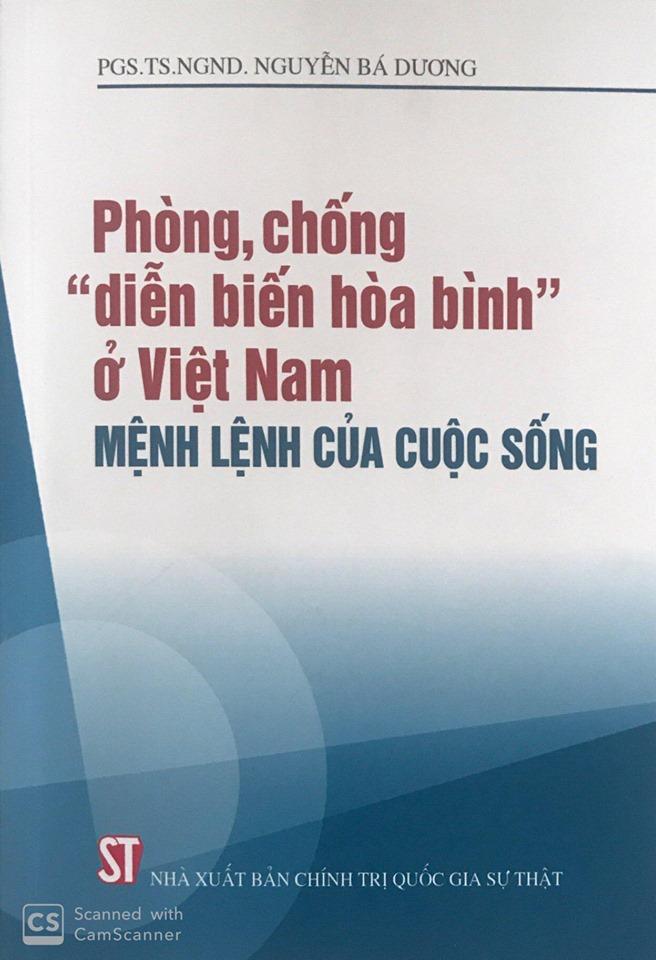 """Phòng, chống """"diễn biến hòa bình"""" ở Việt Nam – Mệnh lệnh của cuộc sống (Xuất bản lần thứ ba, có sửa chữa)"""