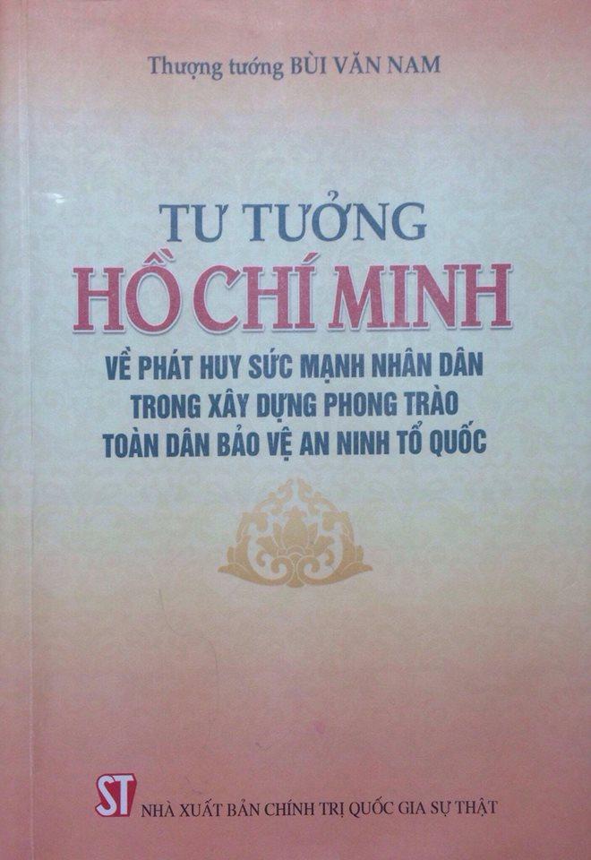 Tư tưởng Hồ Chí Minh về phát huy sức mạnh nhân dân trong xây dựng phong trào toàn dân bảo vệ an ninh tổ quốc
