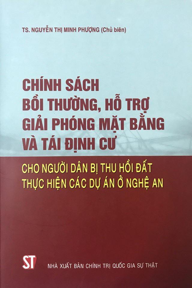 Chính sách bồi thường, hỗ trợ giải phóng mặt bằng và tái định cư cho người dân bị thu hồi đất thực hiện các dự án ở Nghệ An