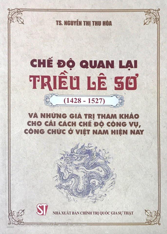 Chế độ quan lại triều Lê sơ (1428-1527) và những giá trị tham khảo cho cải cách chế độ công vụ, công chức ở Việt Nam hiện nay