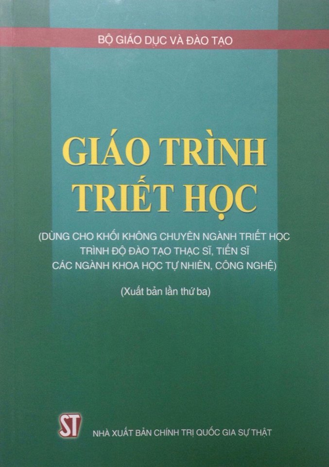 Giáo trình Triết học (Dùng cho khối không chuyên ngành triết học trình độ đào tạo thạc sĩ, tiến sĩ các ngành khoa học tự nhiên, công nghệ)