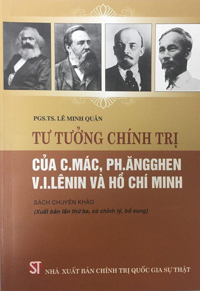 Tư tưởng chính trị của C. Mác, Ph. Ăngghen, V. I. Lênin và Hồ Chí Minh (Sách chuyên khảo)