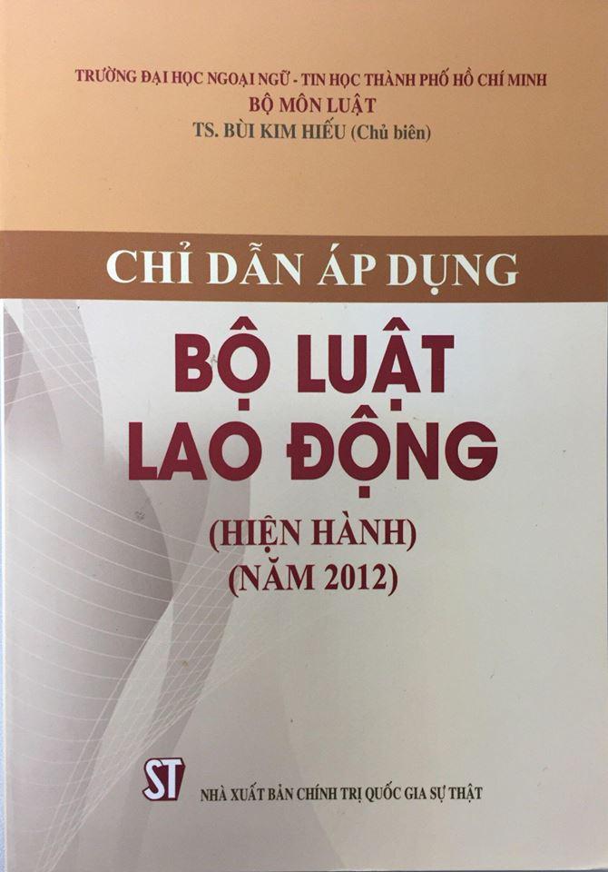 Chỉ dẫn áp dụng Bộ luật lao động hiện hành (năm 2012)