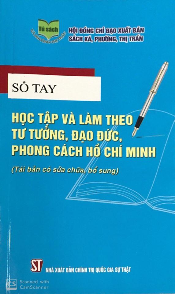 Sổ tay học tập và làm theo tư tưởng, đạo đức, phong cách Hồ Chí Minh (Tái bản có sửa chữa, bổ sung)
