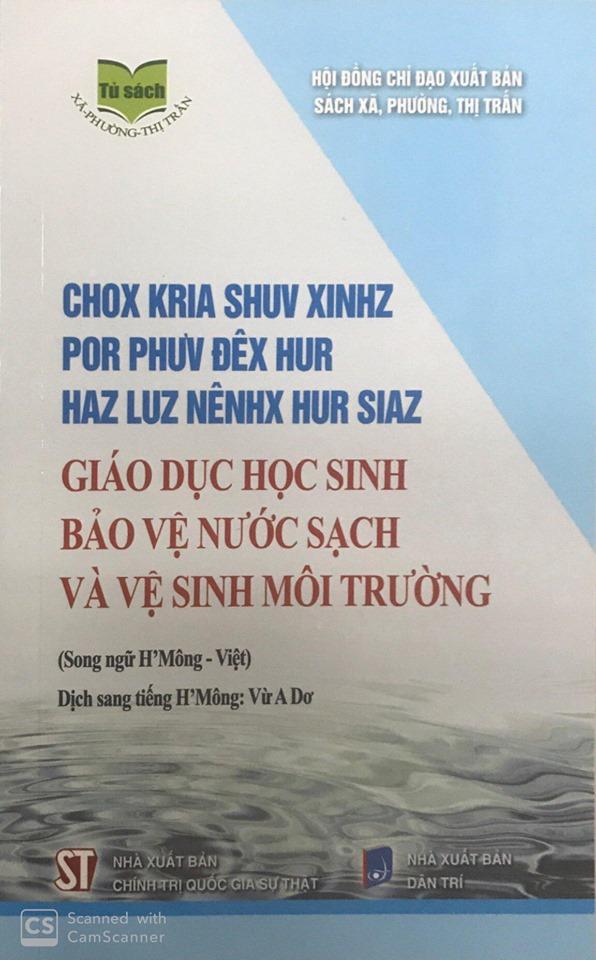 Giáo dục học sinh bảo vệ nước sạch và vệ sinh môi trường (Song ngữ H'Mông - Việt)