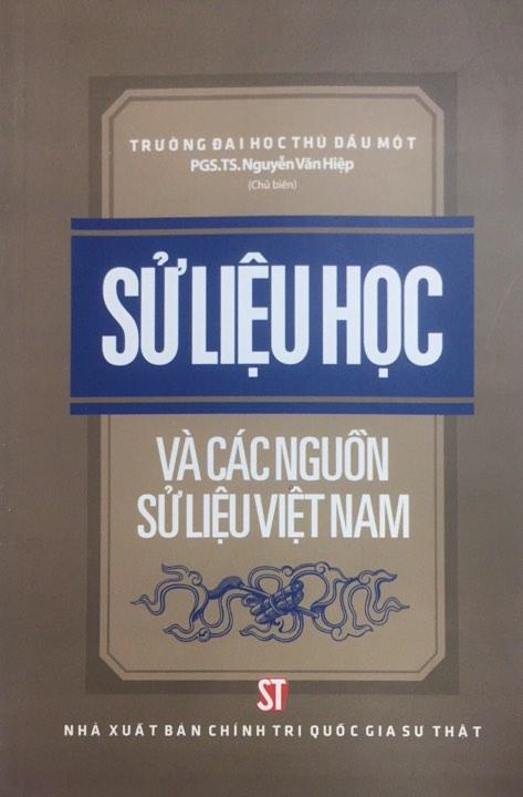 Sử liệu học và các nguồn sử liệu Việt Nam