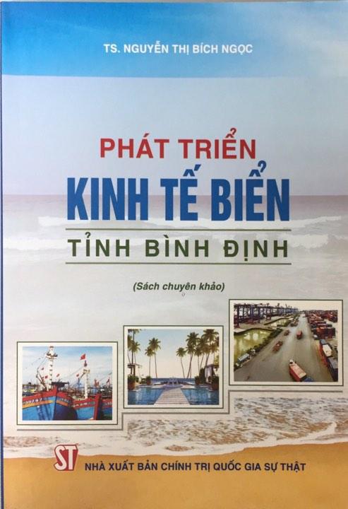 Phát triển kinh tế biển tỉnh Bình Định (Sách tham khảo)