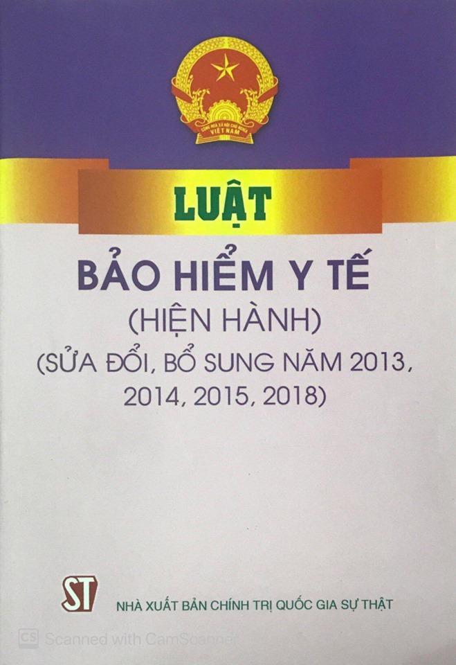 Luật Bảo hiểm y tế (hiện hành) (sửa đổi, bổ sung năm 2013, 2014, 2015, 2018)