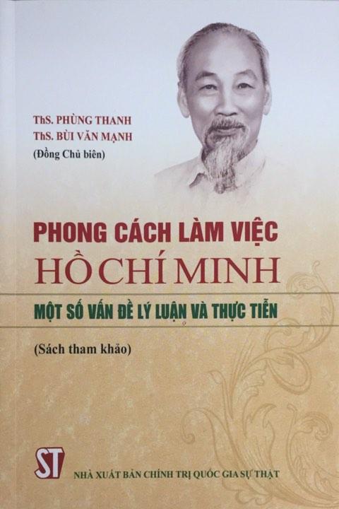 Phong cách làm việc Hồ Chí Minh: Một số vấn đề lý luận và thực tiễn