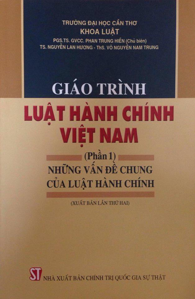 Giáo trình Luật hành chính Việt Nam (Phần 1): Những vấn đề  chung của Luật hành chính