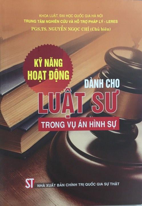 Kỹ năng hoạt động dành cho luật sư trong vụ án hình sự