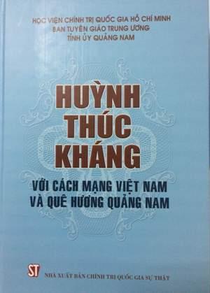 Huỳnh Thúc Kháng với cách mạng Việt Nam và quê hương Quảng Nam