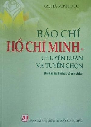Báo chí Hồ Chí Minh – chuyên luận và tuyển chọn