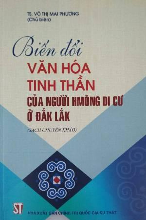 Biến đổi văn hóa tinh thần của người Hmông di cư ở Đắk Lắk