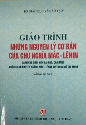 Giáo trình những nguyên lý cơ bản của chủ nghĩa Mác - Lênin (Dành cho sinh viên Đại học, Cao đẳng khối không chuyên ngành Mác - Lênin, tư tưởng Hồ Chí Minh)
