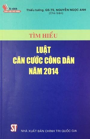 Tìm hiểu Luật căn cước công dân năm 2014