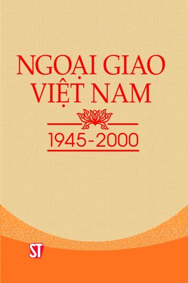 Ngoại giao Việt Nam 1945 - 2000
