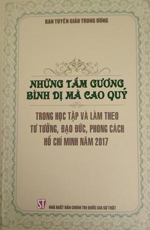 Những tấm gương bình dị mà cao quý trong học tập và làm theo tư tưởng, đạo đức, phong cách Hồ Chí Minh năm 2017