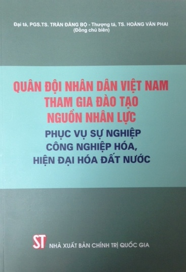 Quân đội nhân dân Việt Nam tham gia đào tạo nguồn nhân lực phục vụ sự nghiệp CNH, HĐH đất nước