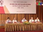 Hội thảo khoa học Di chúc của Chủ tịch Hồ Chí Minh - Giá trị lý luận và thực tiễn (1969-2019)