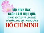 Mô hình hay, cách làm việc hiệu quả trong học tập và làm theo tư tưởng, đạo đức, phong cách Hồ Chí Minh