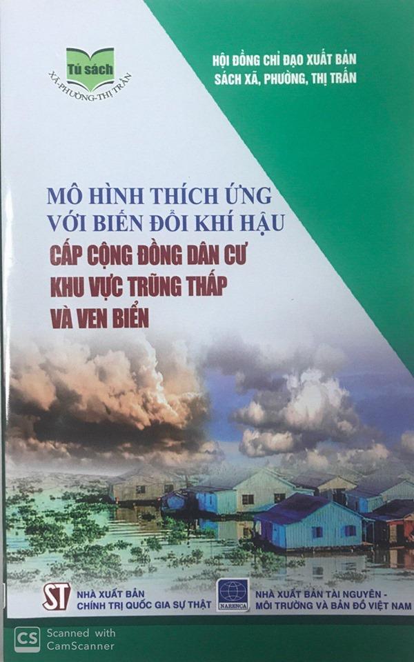 Mô hình thích ứng với biến đổi khí hậu cấp cộng đồng dân cư khu vực trũng thấp và ven biển