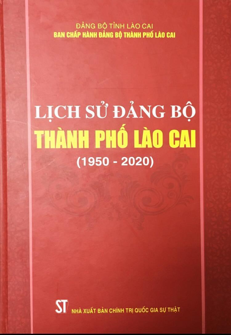 Lịch sử Đảng bộ thành phố Lào Cai (1950 - 2020)