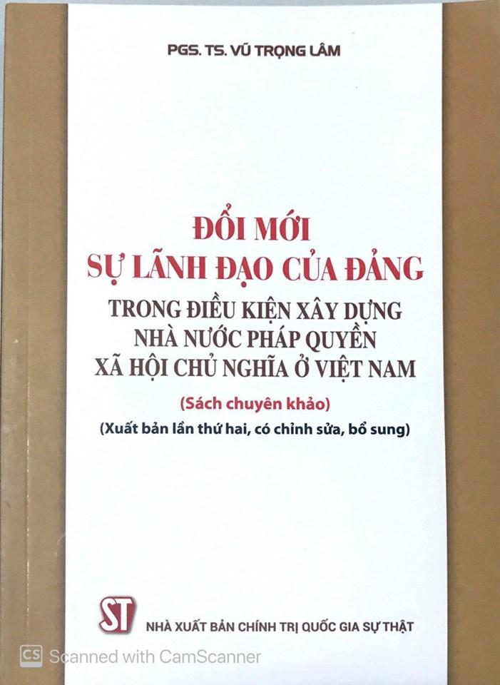 Đổi mới sự lãnh đạo của Đảng trong điều kiện xây dựng Nhà nước pháp quyền xã hội chủ nghĩa ở Việt Nam (Sách chuyên khảo) (Xuất bản lần thứ hai, có chỉnh sửa, bổ sung)