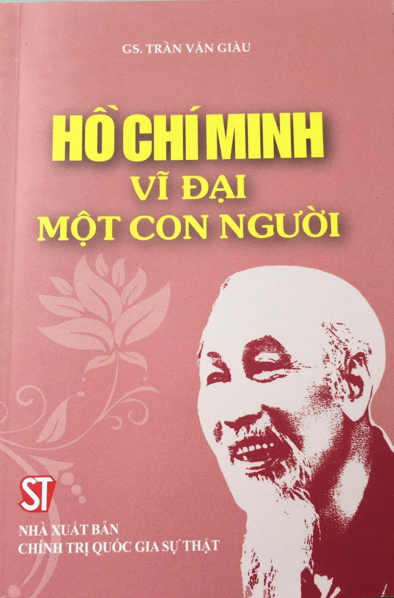 Hồ Chí Minh - Vĩ đại một con người