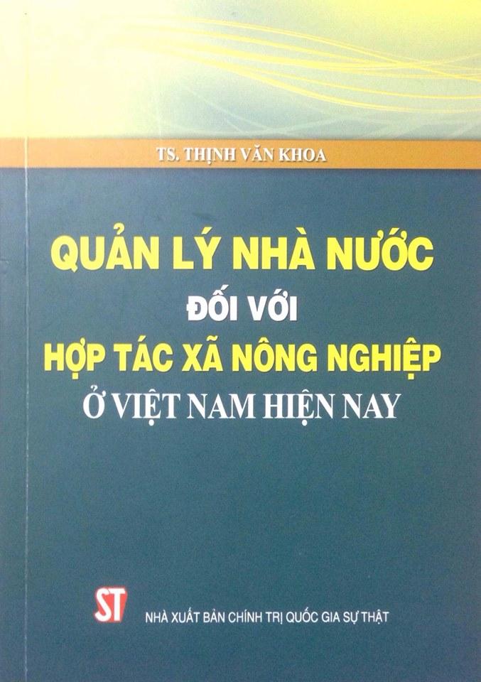 Quản lý nhà nước đối với hợp tác xã nông nghiệp ở Việt Nam hiện nay