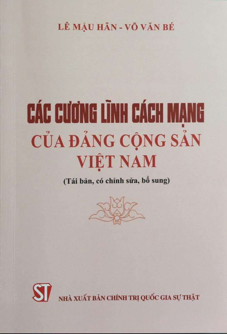Các cương lĩnh cách mạng của Đảng Cộng sản Việt Nam (Tái bản, có chỉnh sửa, bổ sung)