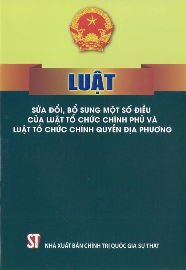 Luật sửa đổi, bổ sung một số điều của Luật Tổ chức Chính phủ và luật Tổ chức chính quyền địa phương