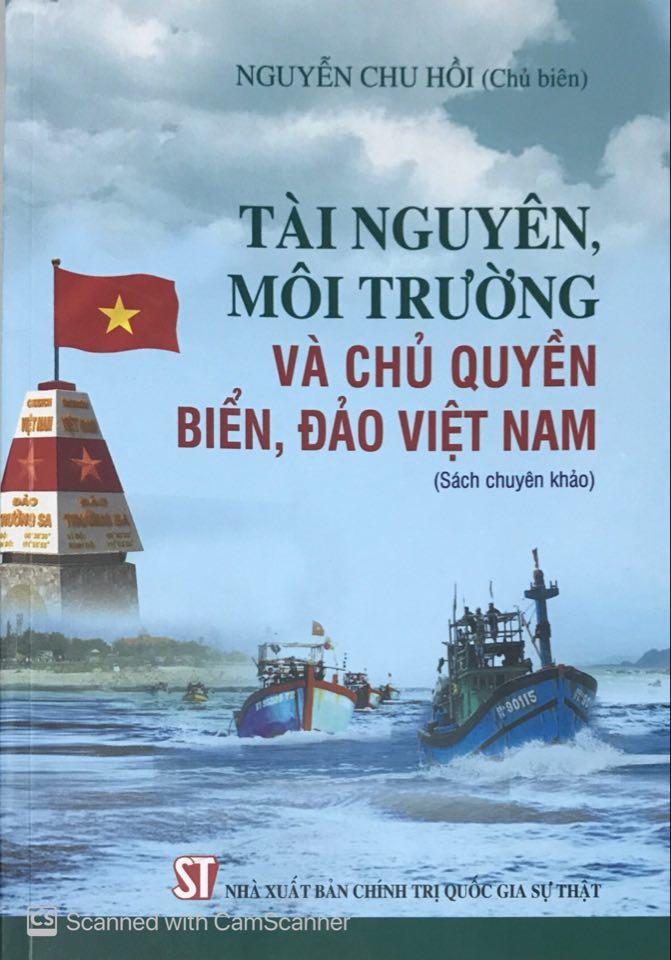 Tài nguyên, môi trường và chủ quyền biển, đảo Việt Nam (Sách chuyên khảo)