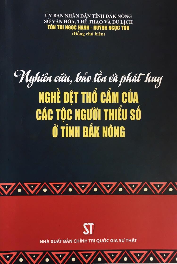 Nghiên cứu, bảo tồn và phát huy nghề dệt thổ cẩm của các dân tộc thiểu số tỉnh Đắk Nông