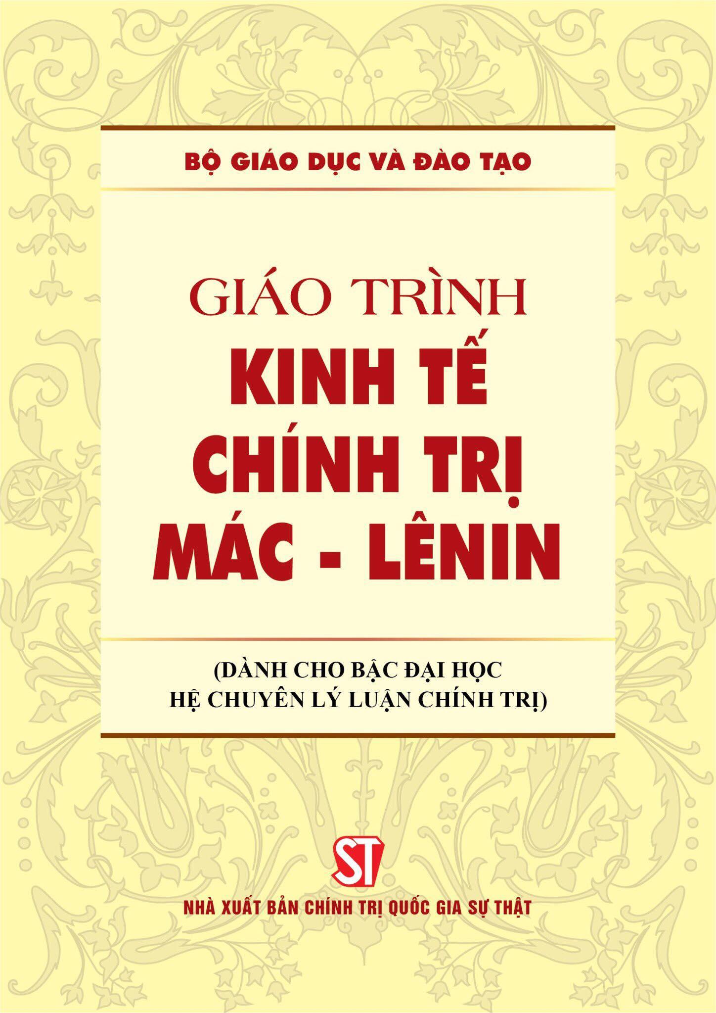 Giáo trình Kinh tế chính trị Mác - Lênin (Dành cho bậc đại học hệ chuyên lý luận chính trị)