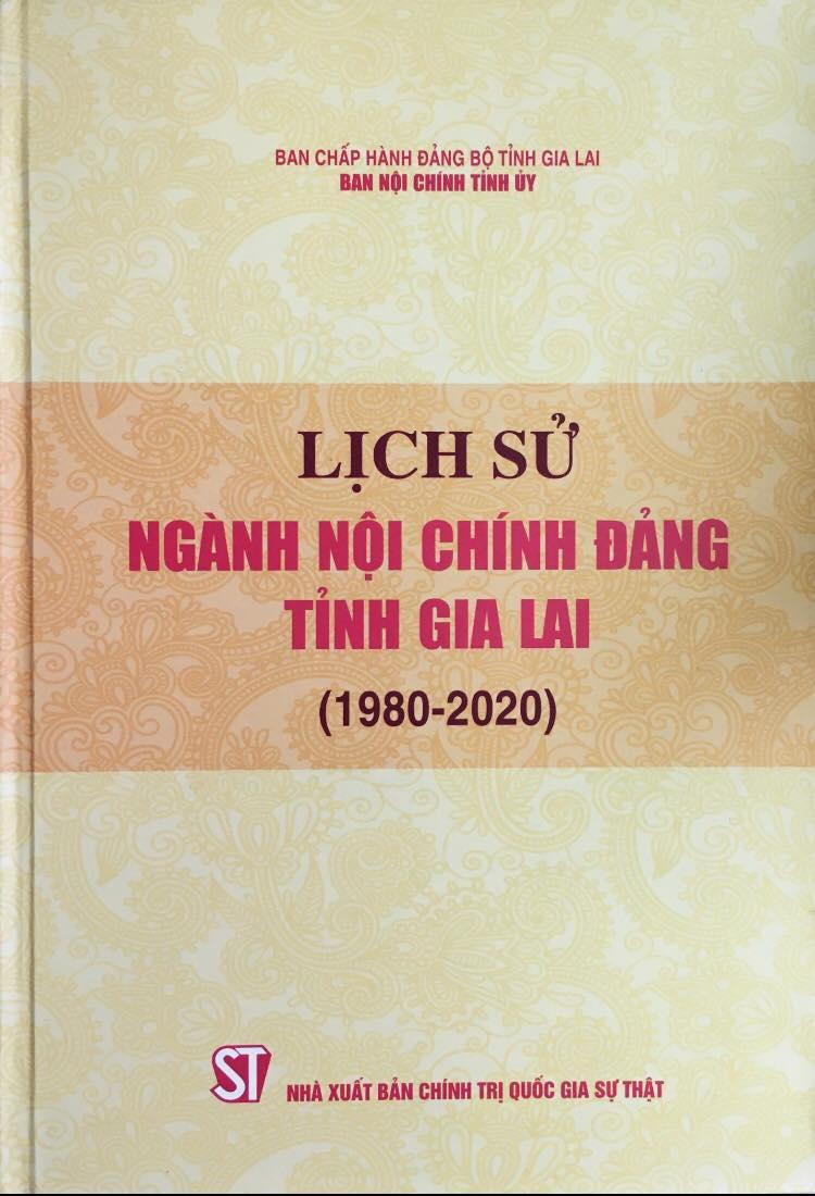 Lịch sử ngành Nội chính Đảng tỉnh Gia Lai (1980 - 2020)