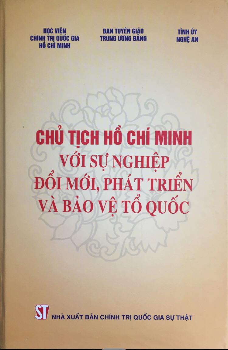 Chủ tịch Hồ Chí Minh với sự nghiệp đổi mới, phát triển và bảo vệ Tổ quốc