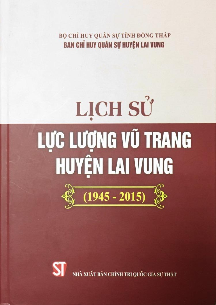 Lịch sử lực lượng vũ trang huyện Lai Vung (1945 – 2015)