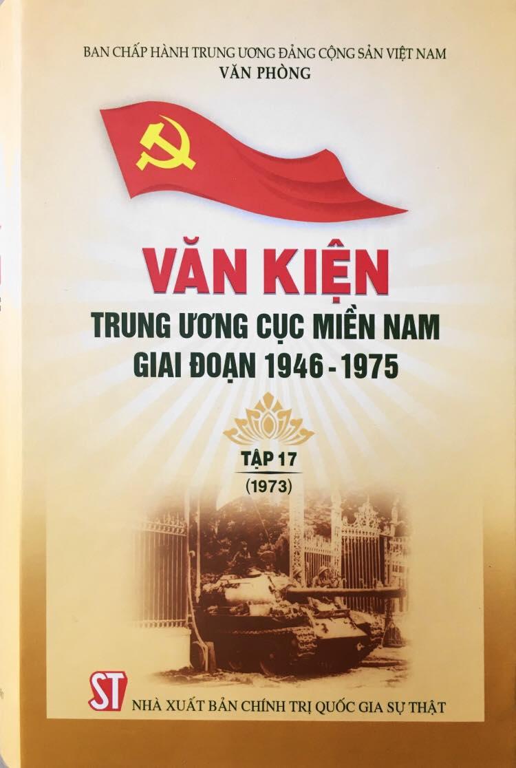 Văn kiện Trung ương Cục miền Nam giai đoạn 1946 – 1975, Tập 17 (1973)