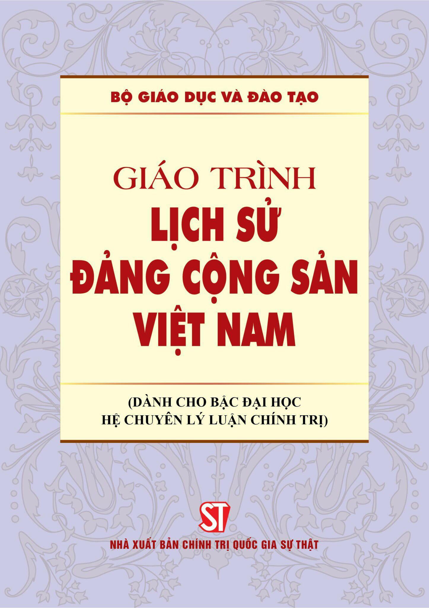 Giáo trình Lịch sử Đảng Cộng sản Việt Nam (Dành cho bậc đại học hệ chuyên lý luận chính trị)