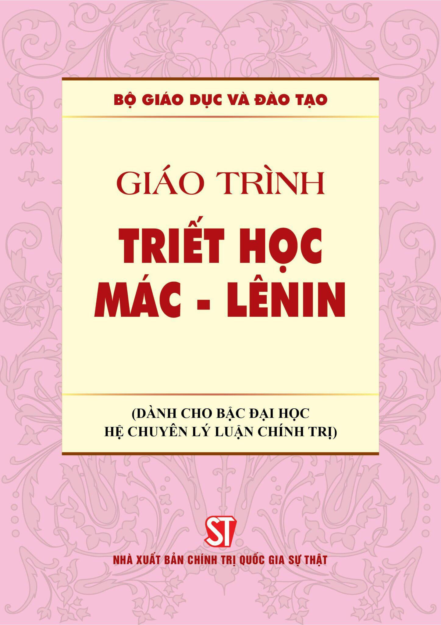 Giáo trình Triết học Mác - Lênin (Dành cho bậc đại học hệ chuyên lý luận chính trị)