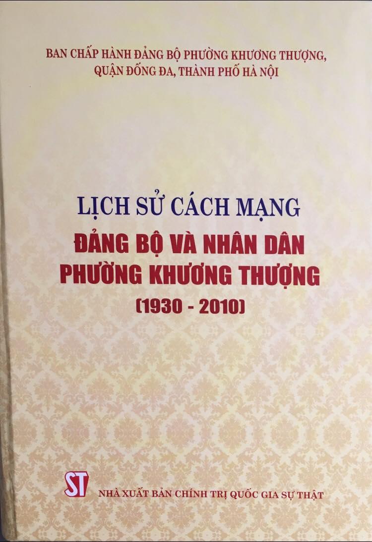 Lịch sử cách mạng Đảng bộ và nhân dân phường Khương Thượng (1930 -2010)